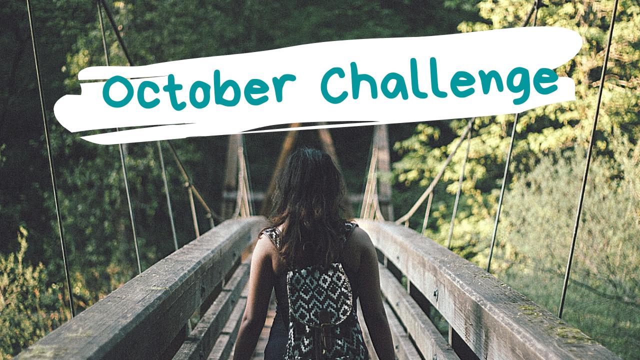 今度こそなんとかする!! October Challenge!!