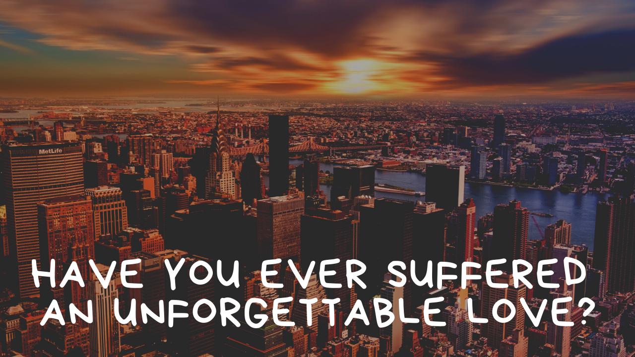 忘れられない恋に苦しんでいませんか?