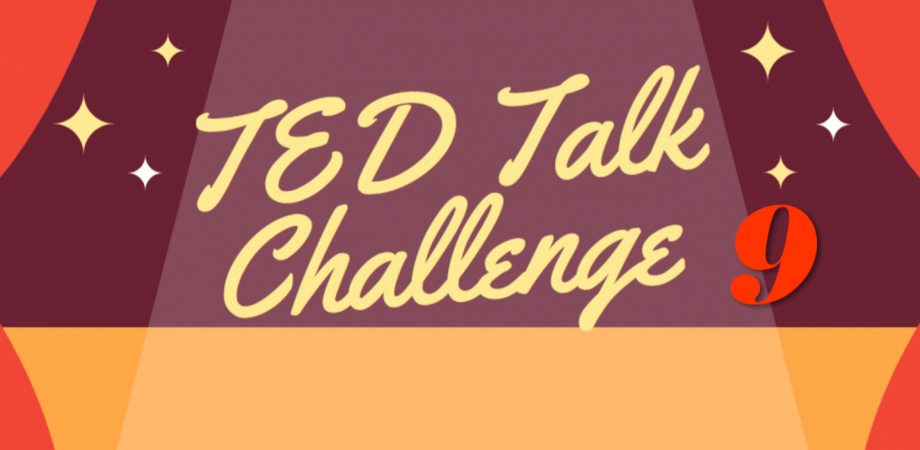 TED Talk Challenge 9- TEDトークを英語で聞こう!